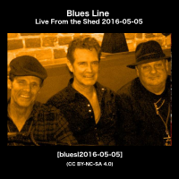 Blues Line Live From the Shed [bluesl2016-05-05]
