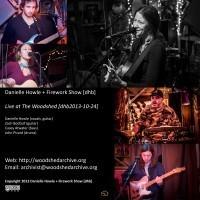 Danielle Howle + Firework Show [dhb2013-10-24]