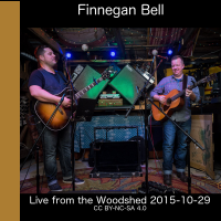 Finnegan Bell Live from the Woodshed [finnbel2015-10-29]