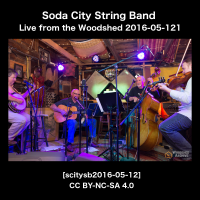 Soda City String Band Live from the Woodshed [scitysb2016-05-12]