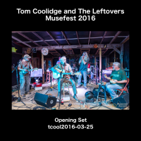 Tom Coolidge and The Leftovers [tcool2016-03-25]